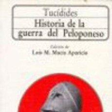 Libros: HISTORIA DE LA GUERRA DEL PELOPONESO -ENVIO GRATIS- - TUCIDIDES. Lote 164378072