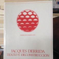Libros - Jacques Derrida, texto y deconstrucción. Cristina De Peretti della Rocca. Anthropos - 164685302