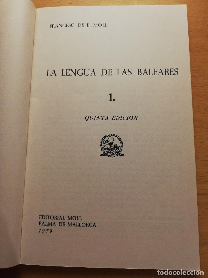 Libros: LA LENGUA DE LAS BALEARES, VOL. 1 (FRANCESC DE B. MOLL) - Foto 3 - 165129694