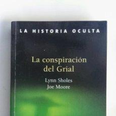 Libros: LA CONSPIRACIÓN DEL GRIAL. Lote 165133348