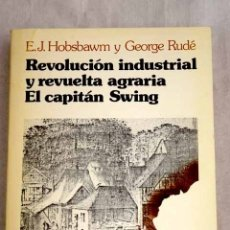 Libros - Revolución industrial y revuelta agraria : el Capitán Swing - 165146205
