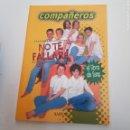 Libros: COMPAÑEROS, NO TE FALLARÉ. EL LIBRO DE FANS. ED. SALVAT, 2000. - TDK60. Lote 165268106