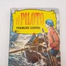 Libros: EDITORIAL BRUGUERA FENIME COOPER EL PILOTO - TDK60. Lote 165405226