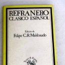 Libros: REFRANERO CLÁSICO ESPAÑOL Y OTROS DICHOS POPULARES. Lote 165425394