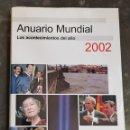 Libros: ANUARIO MUNDIAL 2002 - LOS ACONTECIMIENTOS DEL AÑO - ARM21. Lote 165536346