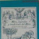 Libros: MITOS, LEYENDAS Y TRADICIONES DEL EBRO - JOSÉ RAMÓN/M.CALVIN - LIBROS CERTEZA EDIT. - AÑO 1996. Lote 165543414