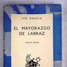 Libros: EL MAYORAZGO DE LABRAZ. Lote 165574706