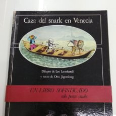 Libros: LA CAZA DEL SNARK EN VENECIA OTTO JÄGERSBERG DIBUJOS L. LEONHARDD ED. LUMEN 1974 RARO ÚNICO TC. Lote 165612097