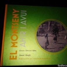 Libros: EL MONTSENY AHIR I AVUI.. Lote 165783954