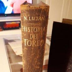 Libros: HISTORIA DEL TOREO. N. LUJAN. Lote 165799698