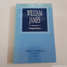 Libros: WILLIAM JAMES. PRAGMATISMO. - TDK66. Lote 165812230