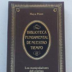 Libros: LOS MANIPULADORES DEL CEREBRO - PINES, MAYA. Lote 164394560