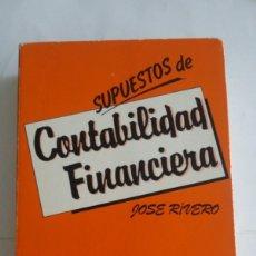 Libros: SUPUESTOS DE CONTABILIDAD FINANCIERA - JOSE RIVERO. Lote 164413346