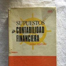 Libros: SUPUESTOS DE CONTABILIDAD FINANCIERA - JOSÉ RIVERO. Lote 164430120