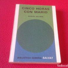 Libros: LIBRO CINCO HORAS CON MARIO MIGUEL DELIBES BIBLIOTECA GENERAL SALVAT 1971 189 PÁGINAS VER FOTOS . Lote 165927730