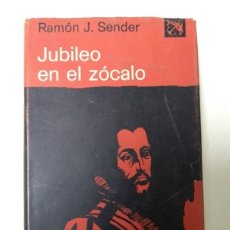 Livros em segunda mão: JUBILEO EN EL ZOCALO - RAMON J. SENDER. Lote 164502242