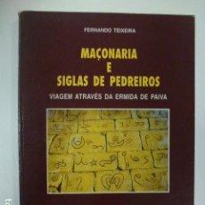 Libros: MAÇONARIA E SIGLAS DE PEDREIROS. FERNANDO TEIXEIRA. ESTÁ EN PORTUGUÉS.. Lote 165984774