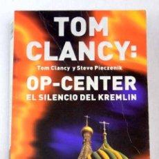 Libros: OP-CENTER: EL SILENCIO DEL KREMLIN. Lote 166077434