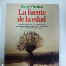 Libros: LA FUENTE DE LA EDAD. FRIEDAN. . Lote 166114258