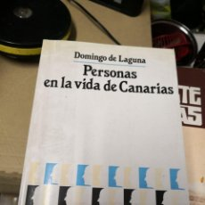 Libros: PERSONAS EN LA VIDA DE CANARIAS, DOMINGO DE LAGUNA.CANARIAS 1987 1ª EDICION.476 PAG FIRMADO. Lote 166465778