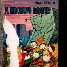 Libros: A HACHAZO LIMPIO. - DISNEY, WALT.. Lote 166473428