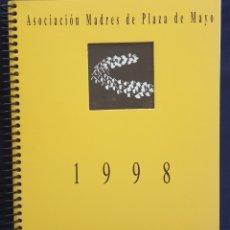 Libros: ASOCIACIÓN MADRES PLAZA DE MAYO. AGENDA 1998. CON EX LIBRIS Y POEMAS DE MADRES. RARO. Lote 166680368