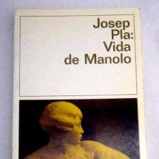 Libros: VIDA DE MANOLO CONTADA POR ÉL MISMO. Lote 166861398