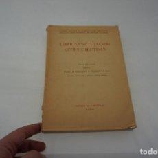 Libros: LIBER SANCTI JACOBI CODEX CALIXTINUS / SANTIAGO DE COMPOSTELA 1951. Lote 166933104