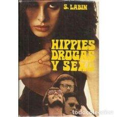 Libros: HIPPIES, DROGAS Y SEXO - LABIN, SUZANNE. Lote 167209694