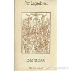 Libros: BARRABÁS - FABIEN LAGERKVIST, PÄR. Lote 167307289