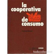 Libros: LA COOPERATIVA DE CONSUMO - CASTAÑO COLOMER, J. Lote 167317596