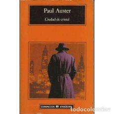 Libros: CIUDAD DE CRISTAL - AUSTER, PAUL. Lote 167328310