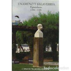 Libros: UNAMUNO Y SALAVERRIA. EPISTOLARIO 1904-1935 - TELLECHEA IDÍGORAS, JOSÉ IGNACIO. Lote 167339408