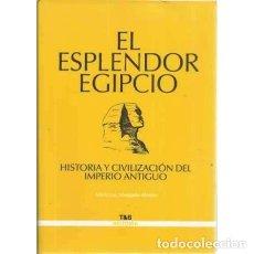 Libros: EL ESPLENDOR EGIPCIO - MANGADO ALONSO, MARÍA LUZ. Lote 167369985