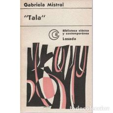 Libros: TALA - MISTRAL, GABRIELA. Lote 167373416