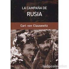 Libros: LA CAMPAÑA DE RUSIA - VON CLAUSEWITZ, CARL PHILIPP GOTTLIEB. Lote 167445686
