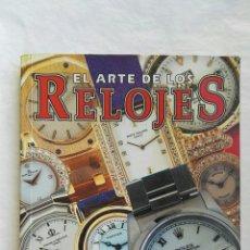 Libros: EL ARTE DE LOS RELOJES. Lote 167635246