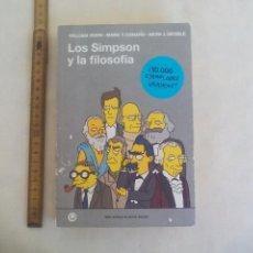 Libros: LOS SIMPSON Y LA FILOSOFÍA IRWIN, WILLIAM PUBLICADO POR BLACKIE BOOKS 2012 . Lote 167837736