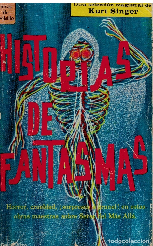 HISTORIAS DE FANTASMAS - KURT SINGER (SELECCIÓN). (Libros sin clasificar)