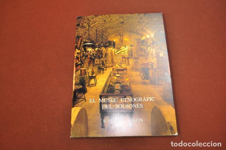 EL MUSEU ETNOGRÀFIC DEL SOLSONÈS - PLANES I ALBETS - MPB (Libros sin clasificar)