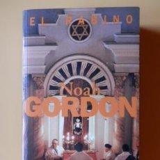 Libri di seconda mano: GORDON,NOAH - EL RABINO. Lote 168067528