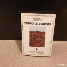 Libros: TIEMPO DE VENDIMIA....MANUEL ARANDILLA....1982..... Lote 168172656
