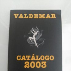 Libros: CATÁLOGO EDITORIAL VALDEMAR, 2003. Lote 168364865