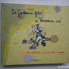 """Libros: DO """"GAUDEAMUS IGITUR """" AO """"VENCEREMOS NÓS"""".AS MOBILIZACIÓNS ESTUDIANTÍS DO 68 EN COMPOSTELA#Y94681. Lote 168567888"""
