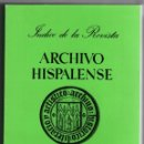 Libros: LIBRO ÍNDICE DE LA REVISTA ARCHIVO HISPALENSE 1984 CLARINES RODRÍGUEZ WAFLAR ALICIA TREVIÑO 429 PAG.. Lote 168574532