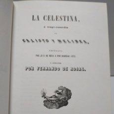 Libros: LA CELESTINA O TRAGI-COMEDIA DE CALISTO Y MELIBEA. EDICIÓN FACSIMIL DE LA IMPRESA POR TOMÁS GORCHS E. Lote 168588313
