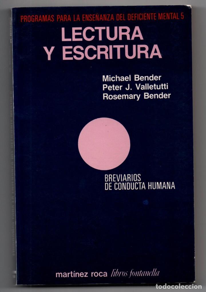 LIBRO LECTURA Y ESCRITURA PROGRAMAS PARA LA ENSEÑANZA DEL DEFICIENTE MENTAL 5, 1984 MICHAEL BENDER (Libros sin clasificar)