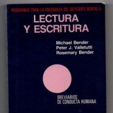 Libros: LIBRO LECTURA Y ESCRITURA PROGRAMAS PARA LA ENSEÑANZA DEL DEFICIENTE MENTAL 5, 1984 MICHAEL BENDER . Lote 168841868