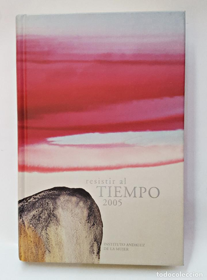 AGENDA 2005 RESISTIR AL TIEMPO. JUNTA DE ANDALUCIA (Libros sin clasificar)