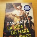 Libros: LA RISA OS HARÁ LIBRES (DANI MATEO) PLANETA. Lote 169026144